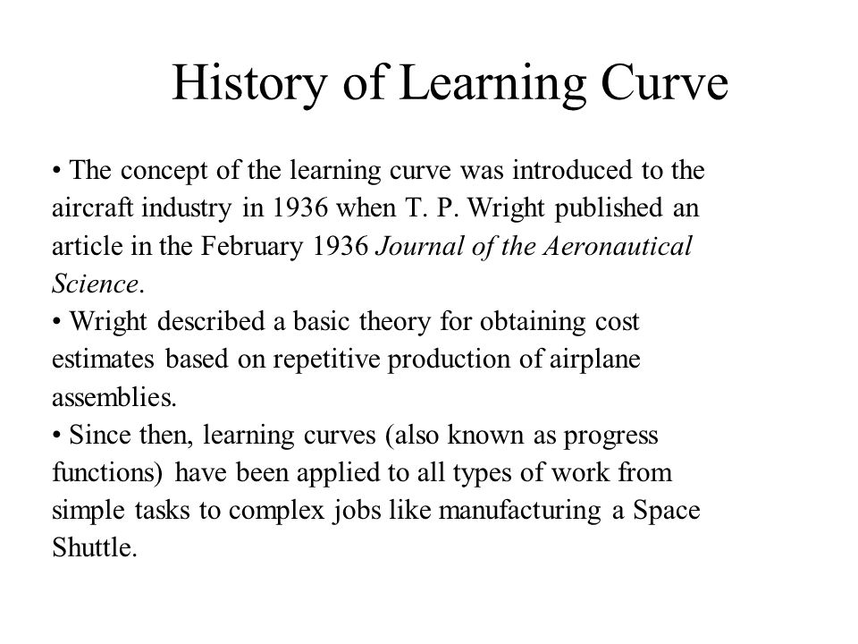 History of Learning Curve
