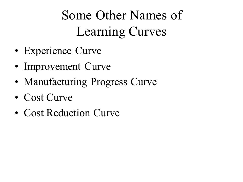 Some Other Names of Learning Curves