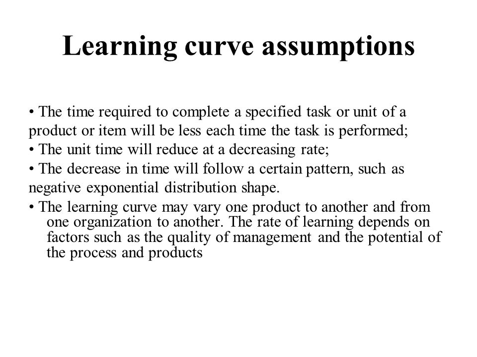 Learning curve assumptions