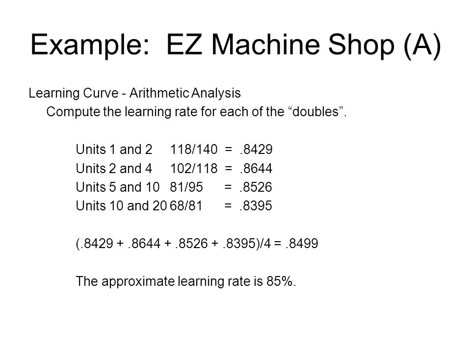 Example: EZ Machine Shop (A)