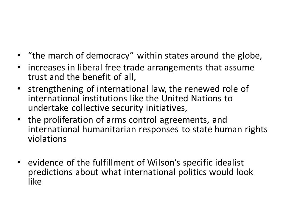 the march of democracy within states around the globe,