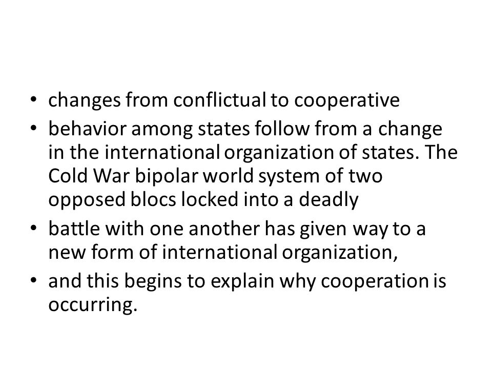 changes from conflictual to cooperative