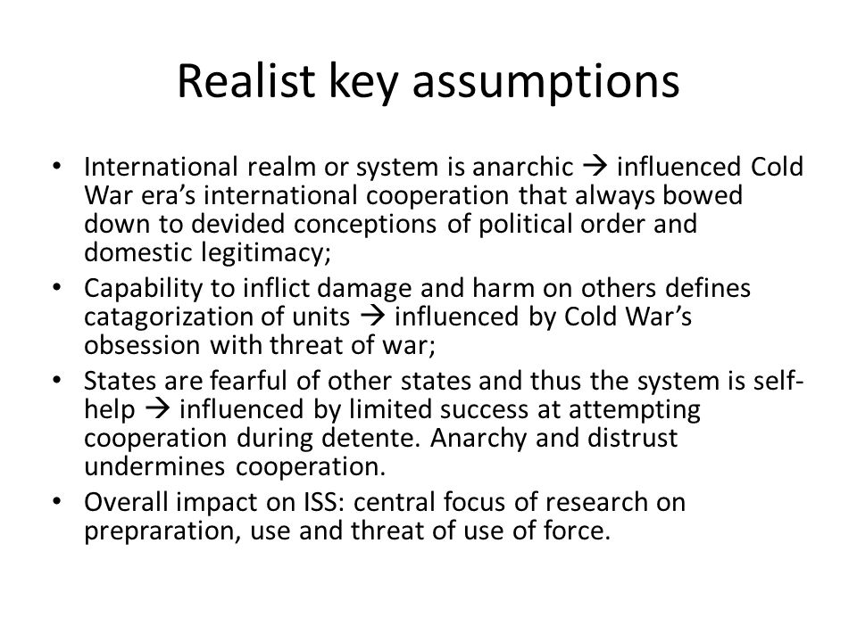 Realist key assumptions