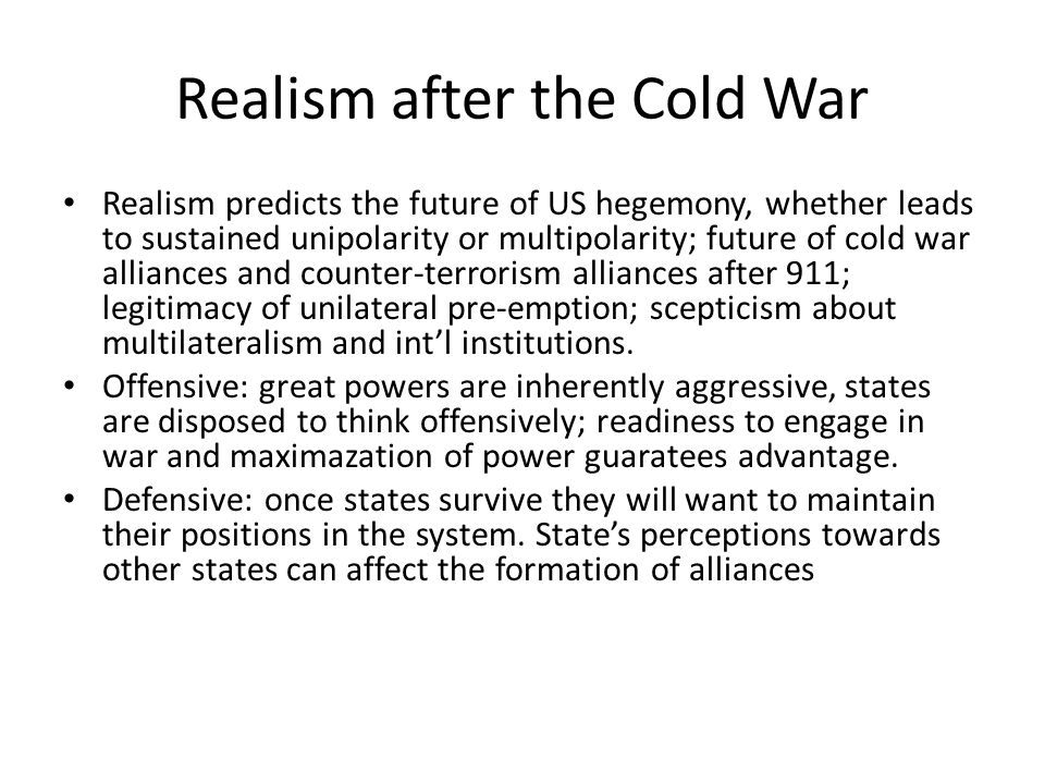 Realism after the Cold War