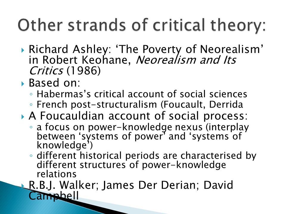 Other strands of critical theory: