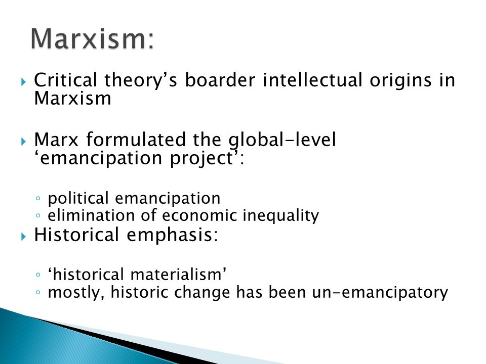 Marxism: Critical theory's boarder intellectual origins in Marxism