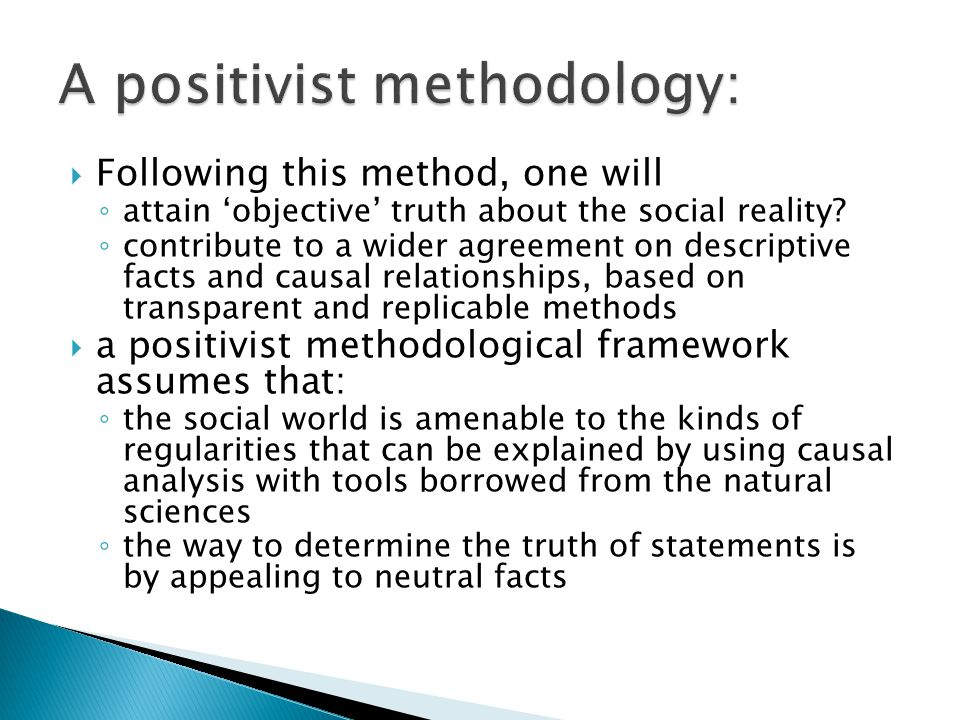 A positivist methodology: