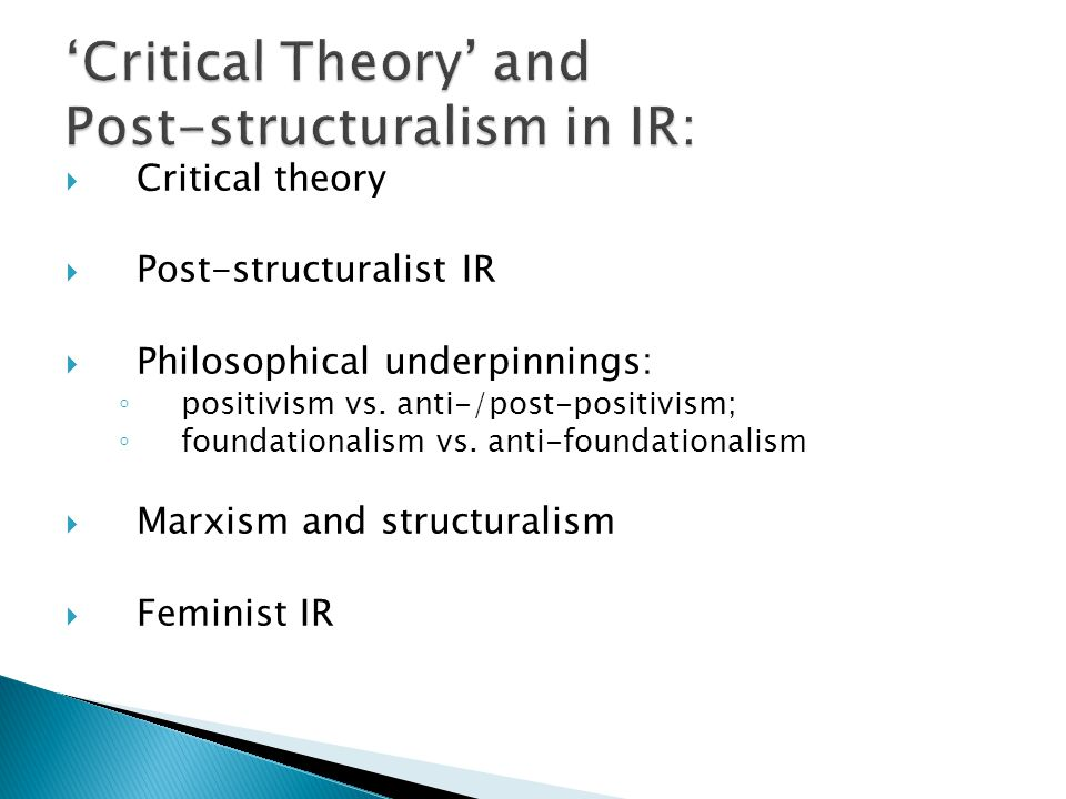 'Critical Theory' and Post-structuralism in IR: