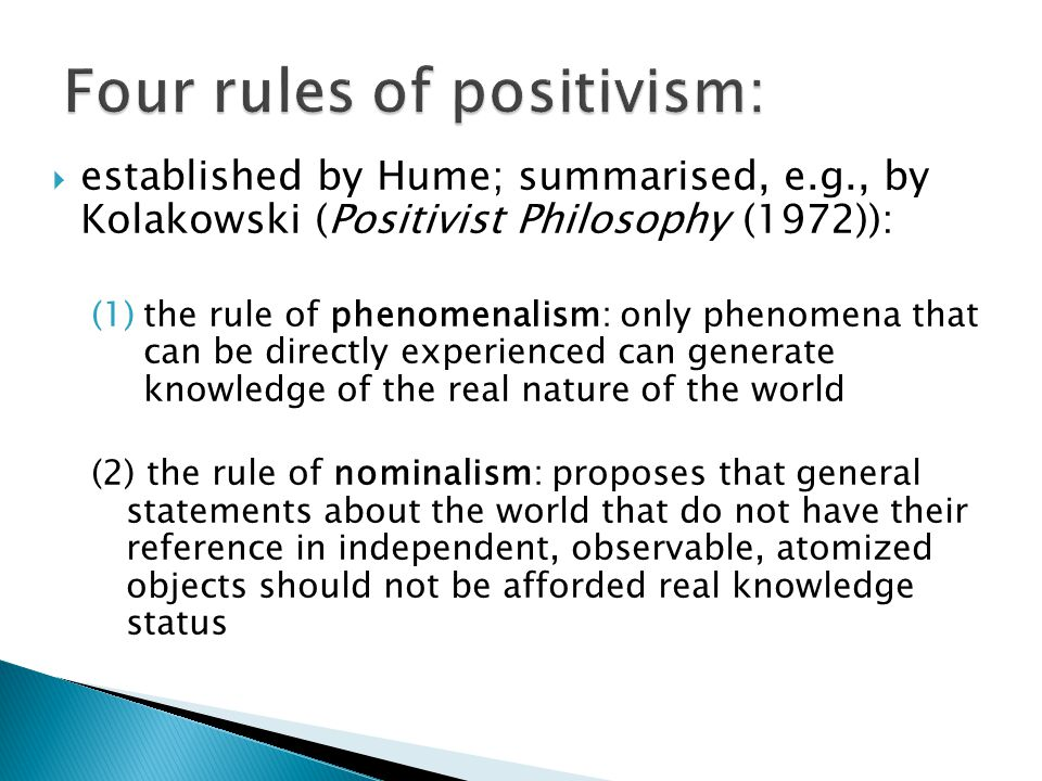 Four rules of positivism: