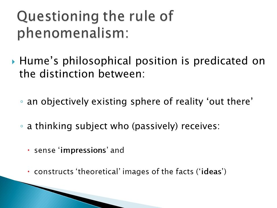 Questioning the rule of phenomenalism:
