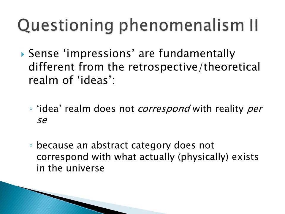 Questioning phenomenalism II