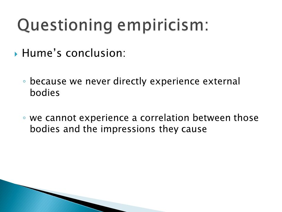 Questioning empiricism: