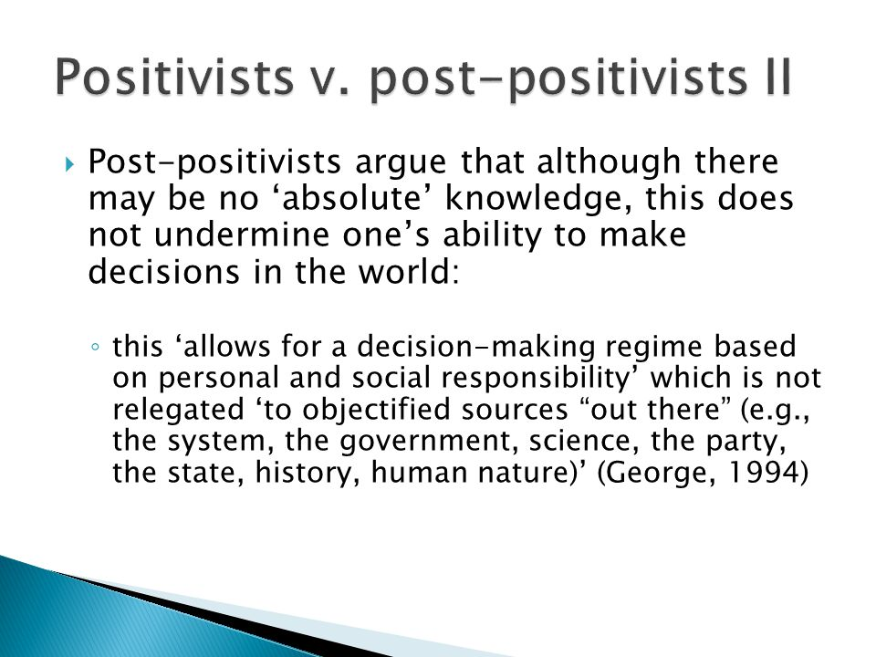 Positivists v. post-positivists II