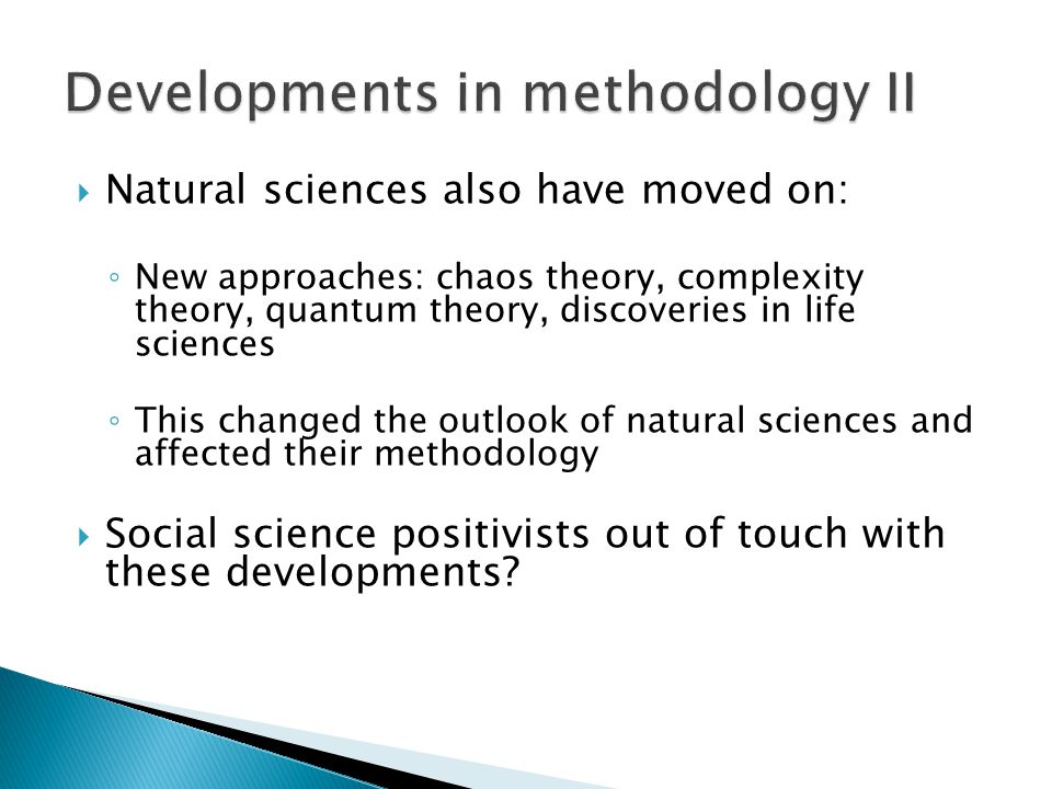 Developments in methodology II