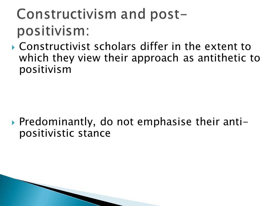 Constructivism and post-positivism: