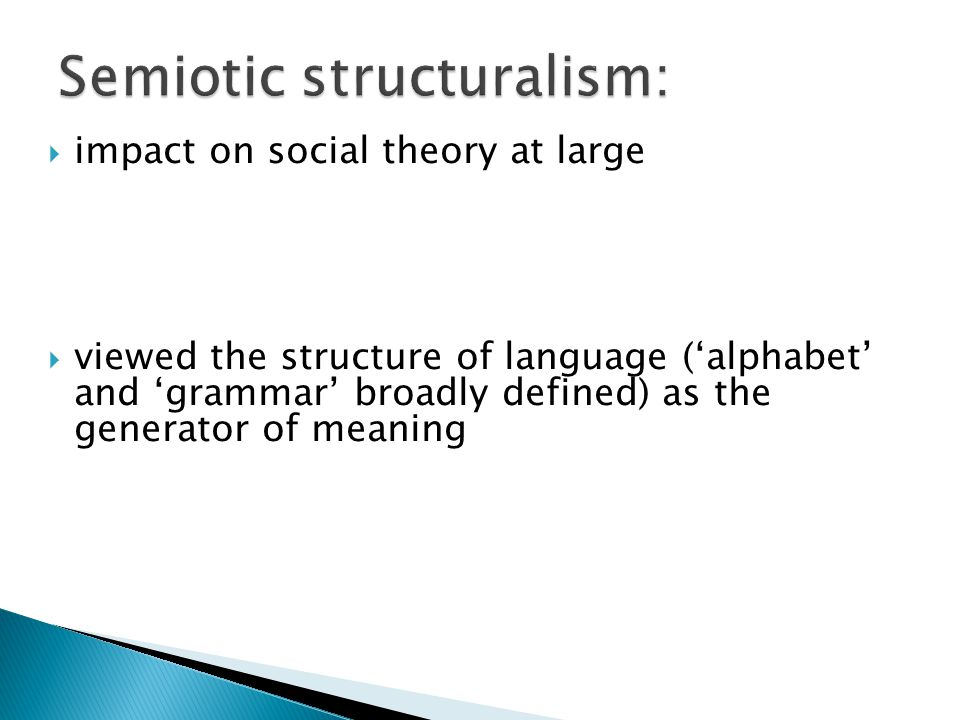 Semiotic structuralism: