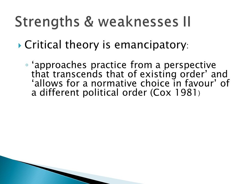 Strengths & weaknesses II