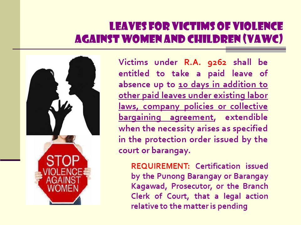 Leaves for Victims of Violence Against Women and Children (VAWC)