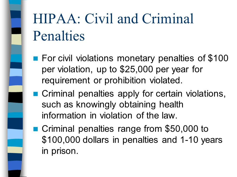 HIPAA: Civil and Criminal Penalties