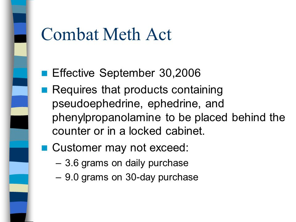 Combat Meth Act Effective September 30,2006