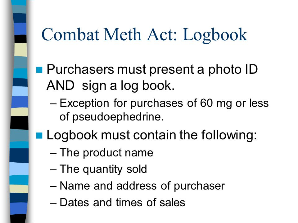 Combat Meth Act: Logbook