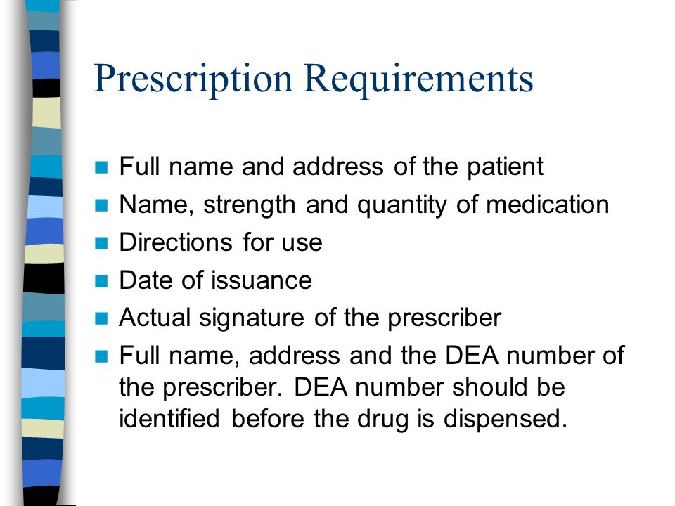 Prescription Requirements