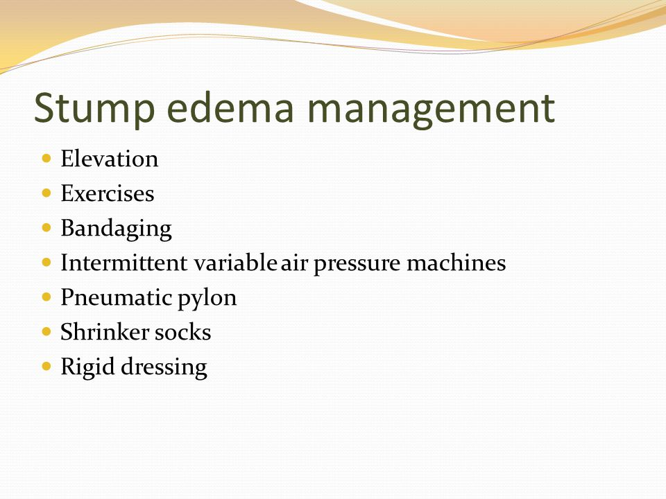 Stump edema management