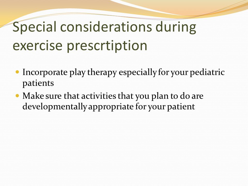 Special considerations during exercise prescrtiption