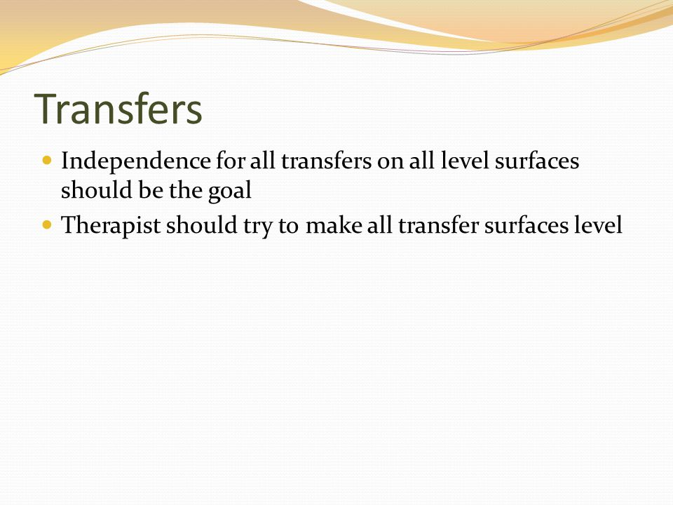 Transfers Independence for all transfers on all level surfaces should be the goal.