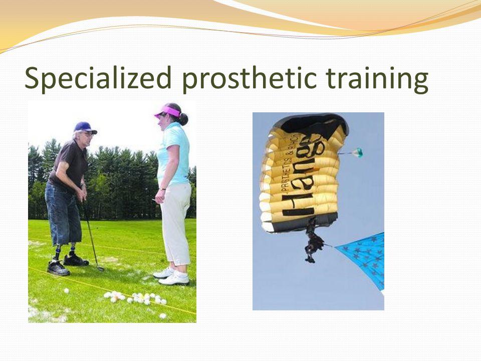 Specialized prosthetic training