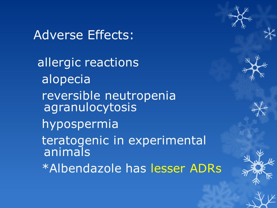 Adverse Effects:
