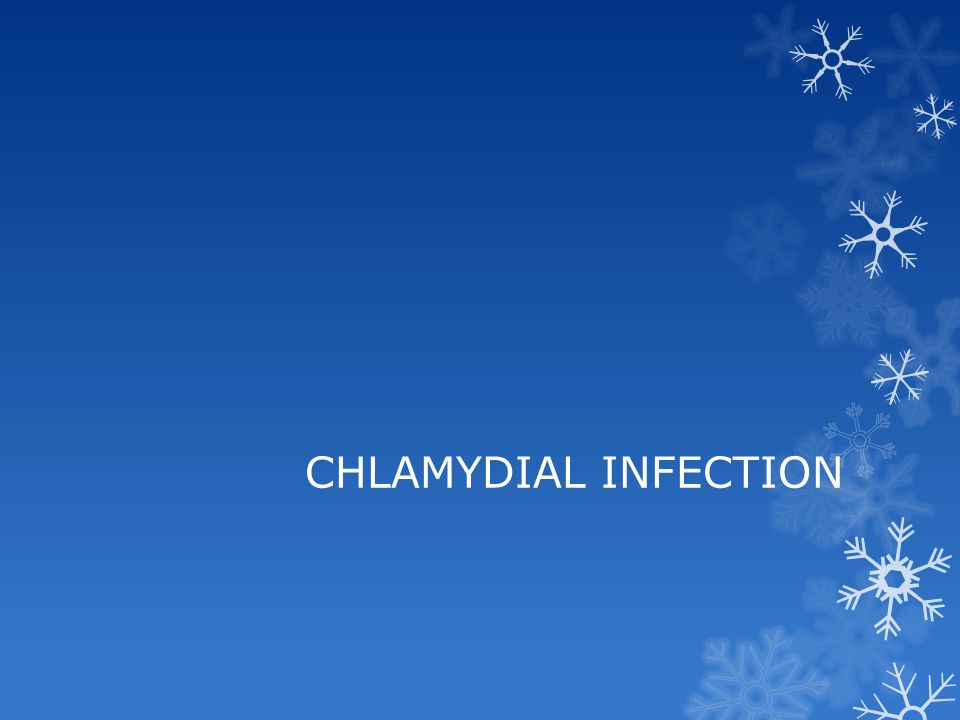 CHLAMYDIAL INFECTION