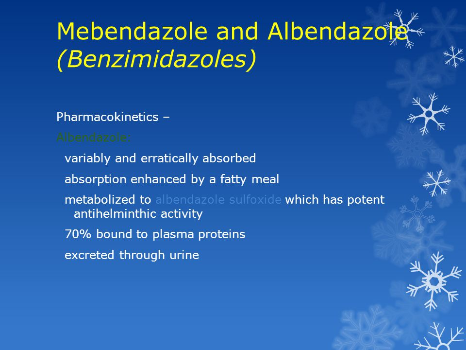 Mebendazole and Albendazole (Benzimidazoles)