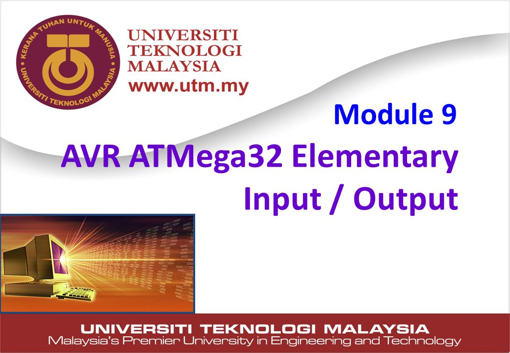 AVR ATMega32 Elementary Input / Output