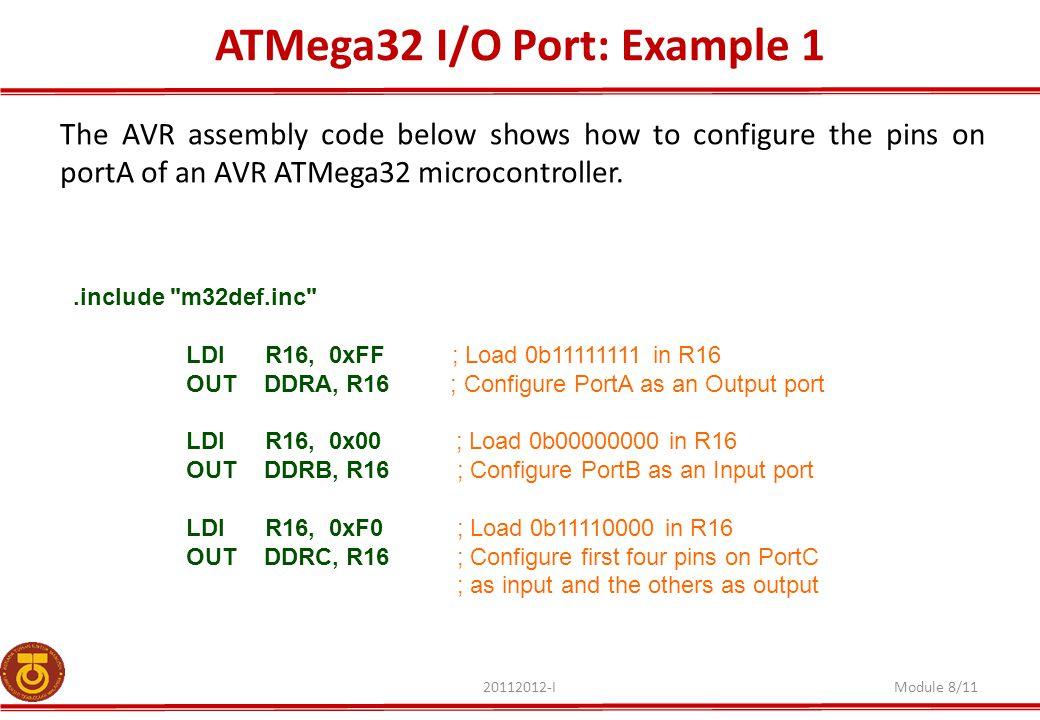 ATMega32 I/O Port: Example 1