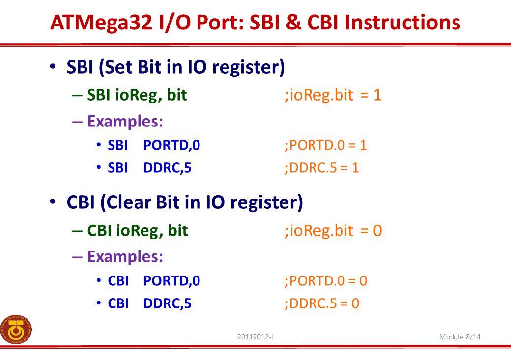 ATMega32 I/O Port: SBI & CBI Instructions