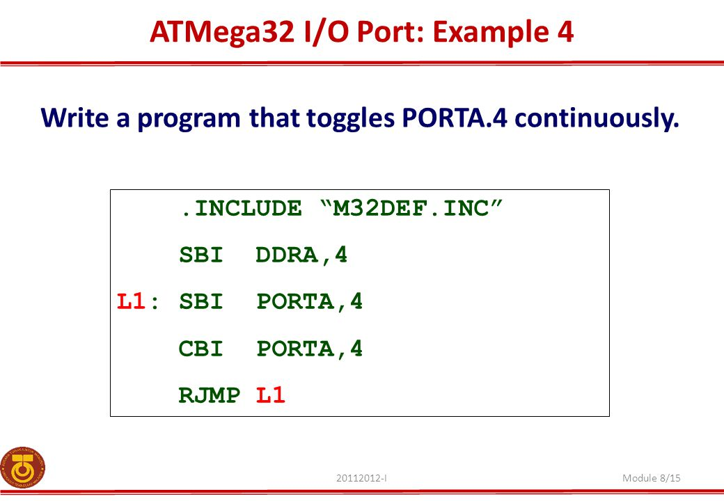 ATMega32 I/O Port: Example 4
