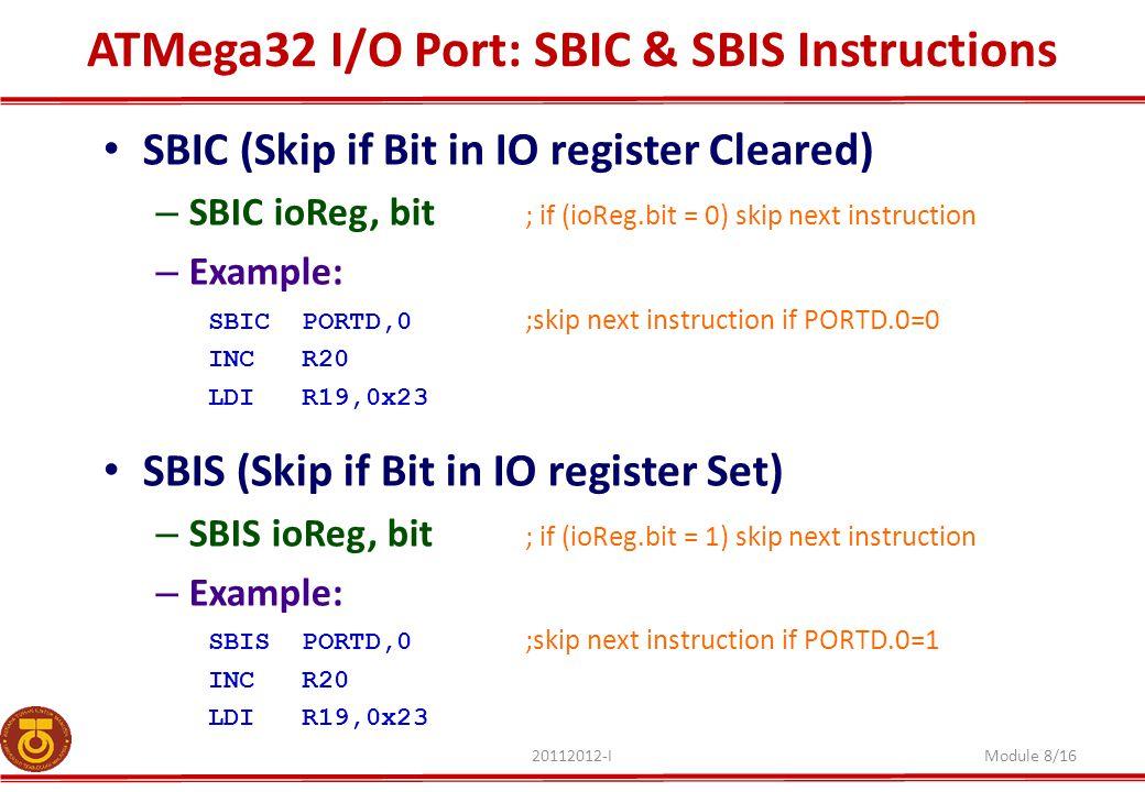 ATMega32 I/O Port: SBIC & SBIS Instructions