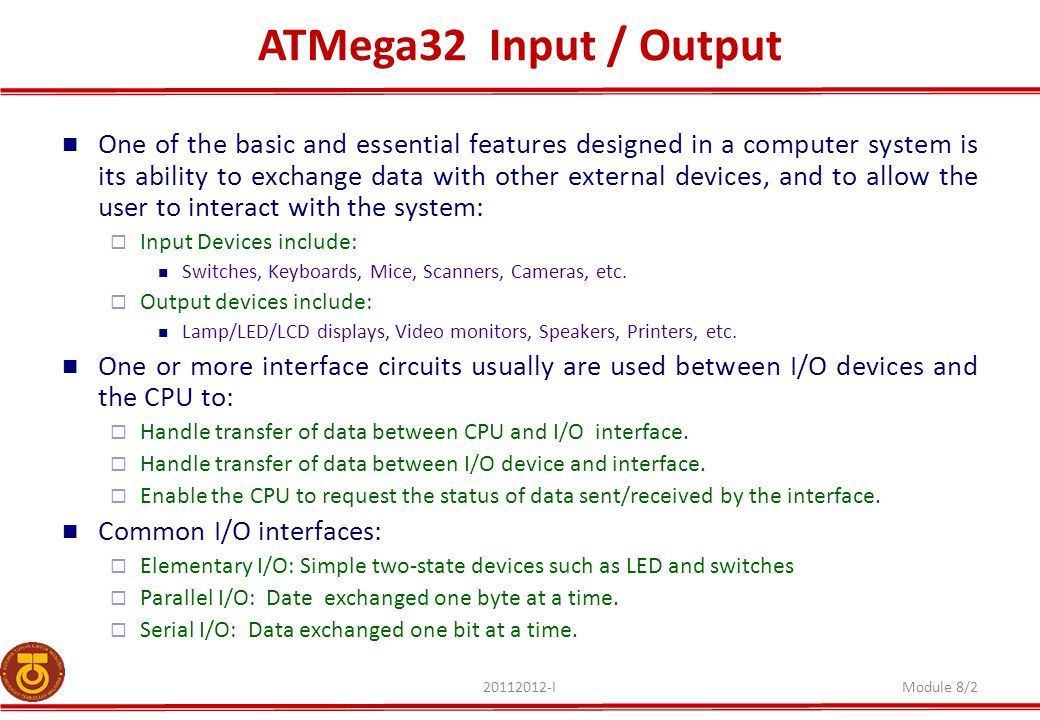 ATMega32 Input / Output