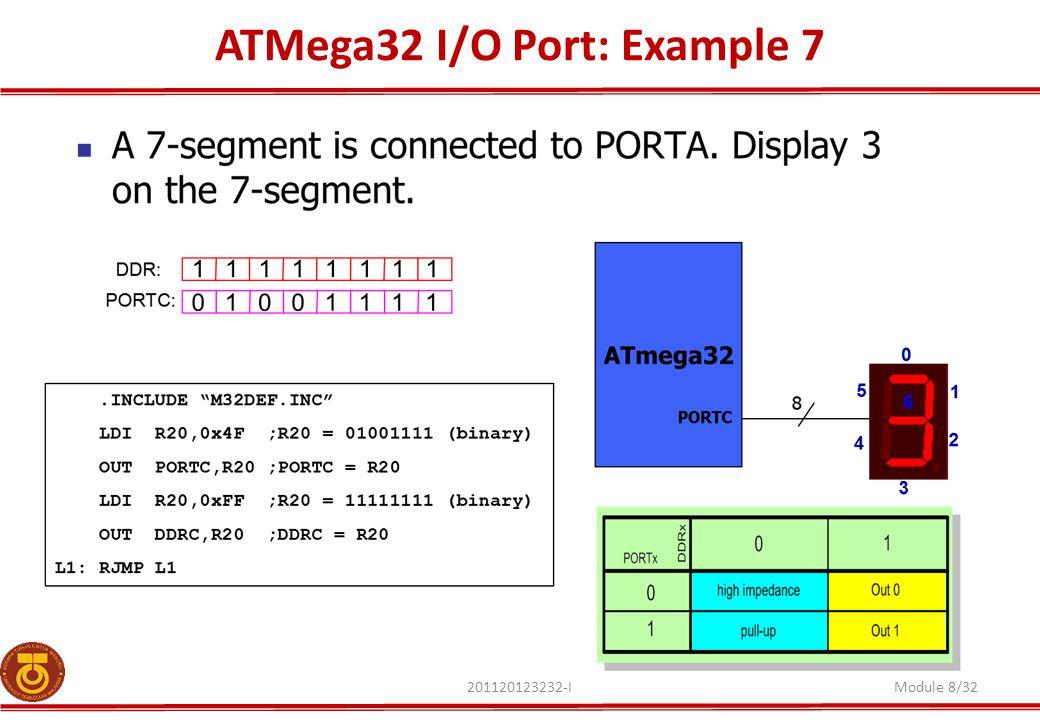 ATMega32 I/O Port: Example 7