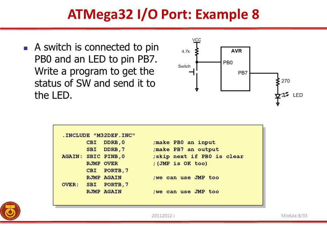 ATMega32 I/O Port: Example 8