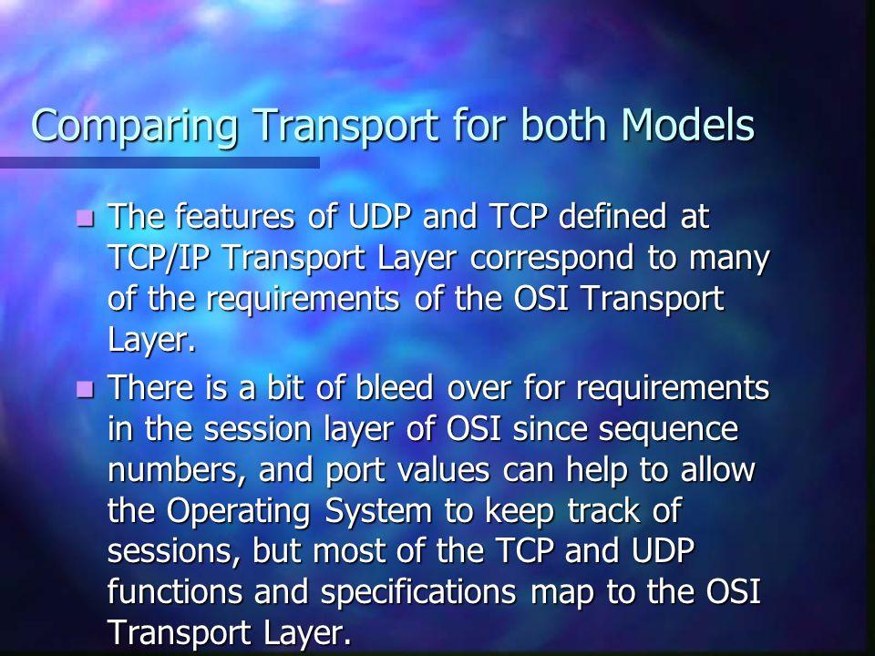 Comparing Transport for both Models