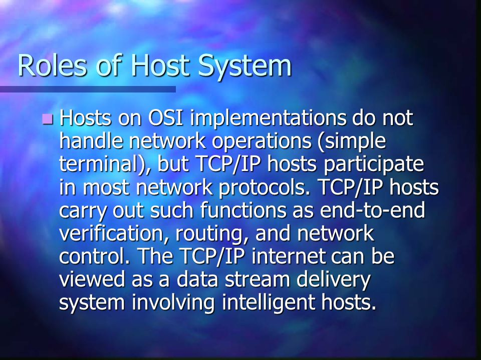 Roles of Host System