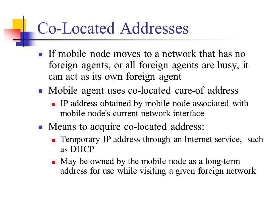 Co-Located Addresses
