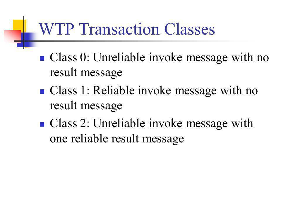 WTP Transaction Classes