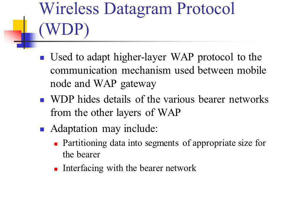 Wireless Datagram Protocol (WDP)