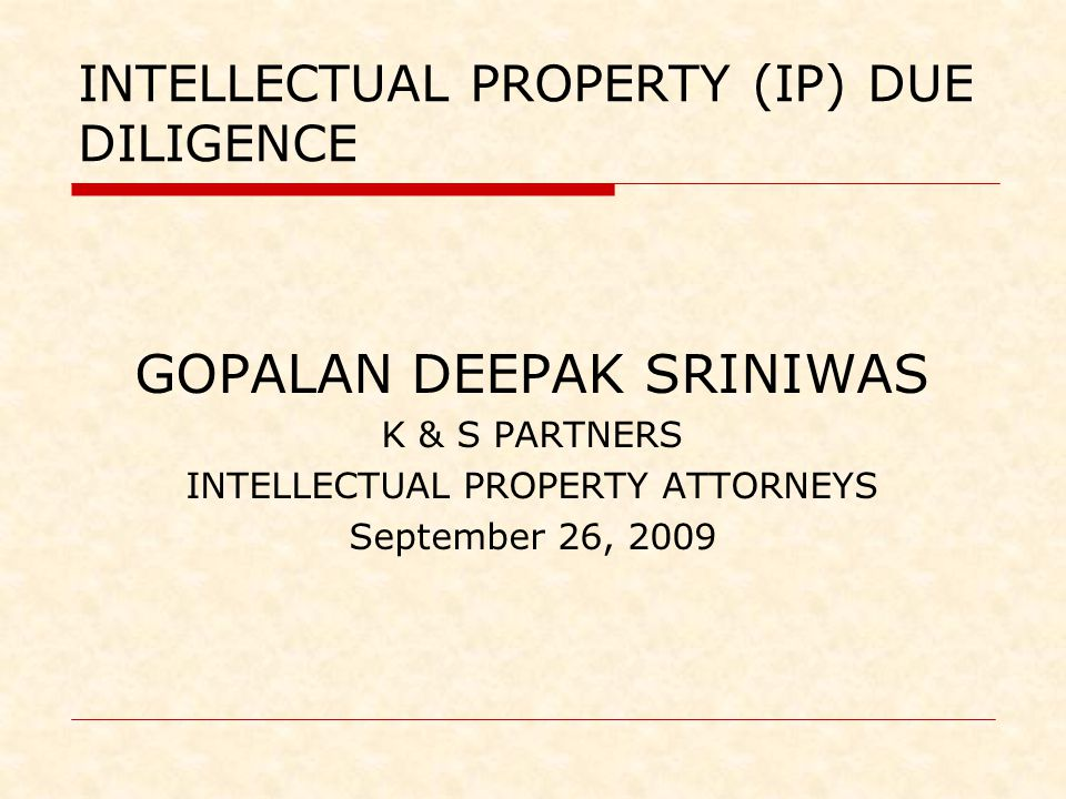 INTELLECTUAL PROPERTY (IP) DUE DILIGENCE