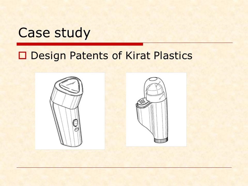 Case study Design Patents of Kirat Plastics