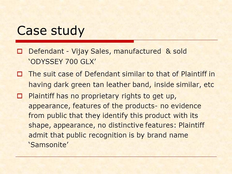 Case study Defendant - Vijay Sales, manufactured & sold 'ODYSSEY 700 GLX'