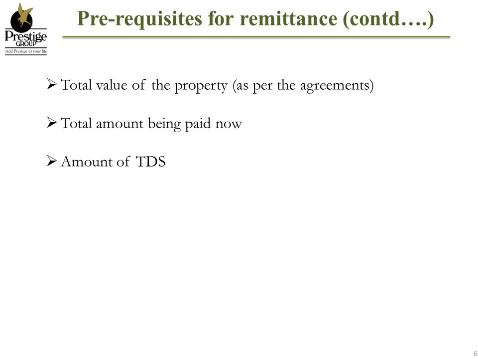 Pre-requisites for remittance (contd….)